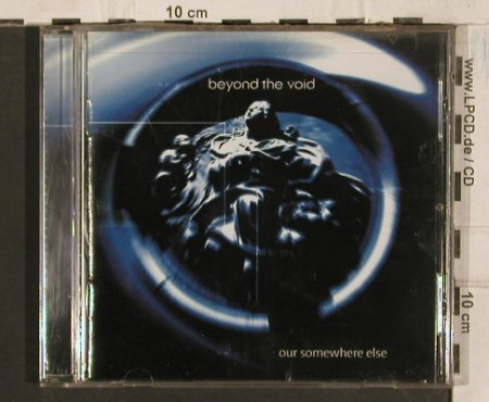 Beyond The Void: Our Somewhere Else, Trans Former Rec(), D, 2004 - CD - 83543 - 7,50 Euro