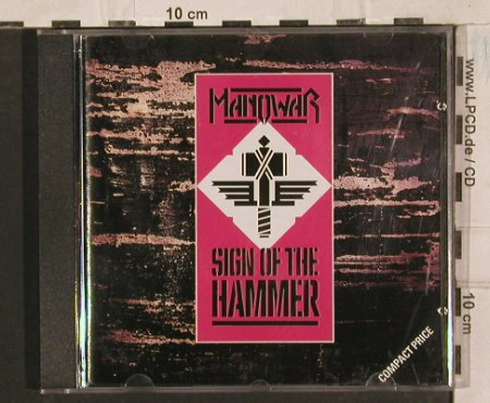 Manowar: Sign Of The Hammer, 10(XIDCD 21), D, 1984 - CD - 83595 - 7,50 Euro