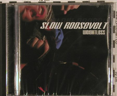 Slow Roosevelt: Weightless, Reality(), , 2002 - CD - 83632 - 7,50 Euro