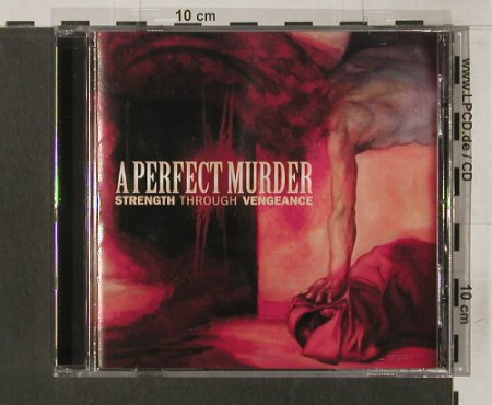 A Perfect Murder: Strength Through Vengeance,co, Victory(), , 2005 - CD - 84230 - 10,00 Euro