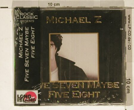 Michael Z: Five Seven Maybe Five Eight,FS-New, Long Isl.(), D,Lim.Ed.,  - CD - 90290 - 7,50 Euro