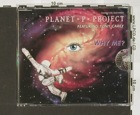 Planet P Project: Why Me ? *3, 6:28, Geffen(), D, 1992 - CD5inch - 90811 - 9,00 Euro