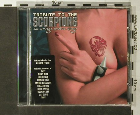 Scorpions by V.A.: Tribute to the,Six Strings,twelve.., Mausoleum(251056), D,FS-new, 2004 - CD - 93400 - 10,00 Euro