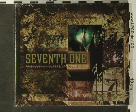 Seventh One: What Should Not Be, Digi, FS-New, Armageddon(), D, 2004 - CD - 93412 - 10,00 Euro