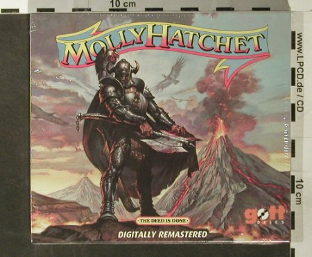 Molly Hatchet: The Deed Is Done, FS-New, Gottdiscs(), , 2006 - CD - 93536 - 10,00 Euro
