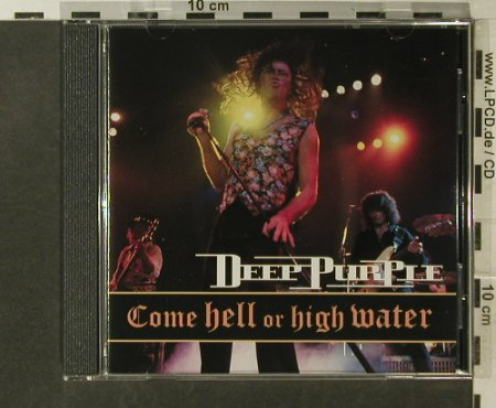 Deep Purple: Come Hell Or High Water, RCA(), D, 1994 - CD - 95667 - 10,00 Euro