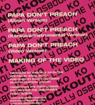 Osbourne,Kelly: Papa don't Preach*3+video, Epic(), A, 02 - CD5inch - 97121 - 4,00 Euro