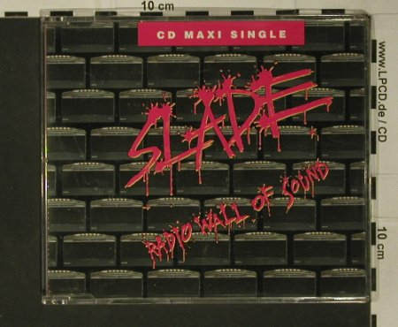 Slade: Radio Wall of Sound +2, Polydor(867 955-2), D, 1991 - CD5inch - 97966 - 5,00 Euro