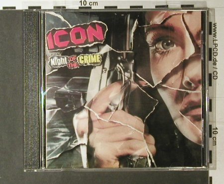 Icon: Night Of The Crime, Reborn(RC 1013), D, 1994 - CD - 98015 - 17,50 Euro