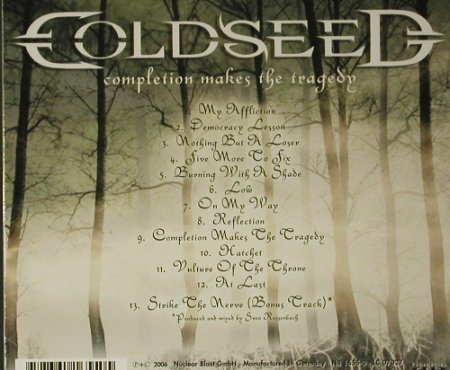 Coldseed: Completion Makes The Tragedy,Lim.Ed, Nuclear Blast(NB 1710-2), EU, 2006 - CD - 98746 - 10,00 Euro