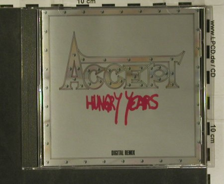 Accept: Hungry Years (Digital Remix), Metal Masters(METALCD119), UK, 1987 - CD - 99159 - 7,50 Euro