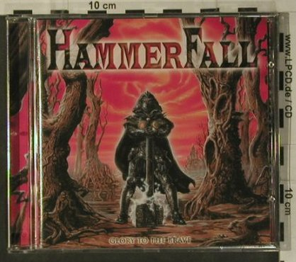 Hammerfall: Glory To The Brave, Nuclear Blast(), D, 1997 - CD - 99218 - 11,50 Euro