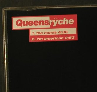 Queensryche: The Hands/I'm American,Promo, Rhino(157085), EU, 2006 - CD5inch - 99231 - 4,00 Euro