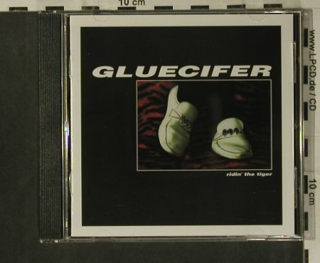 Gluecifer: Ridin'The Tiger, WhiteJazz(JAZZ 005CD), UK, 1997 - CD - 99233 - 10,00 Euro