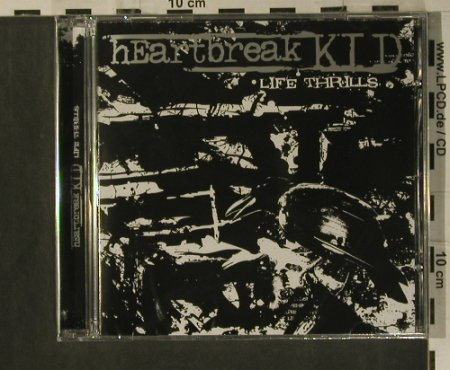 Heartbreak Kid: Life Thrills, FS-New, Swell Creek(SWSH 009), , 2008 - CD - 99293 - 7,50 Euro
