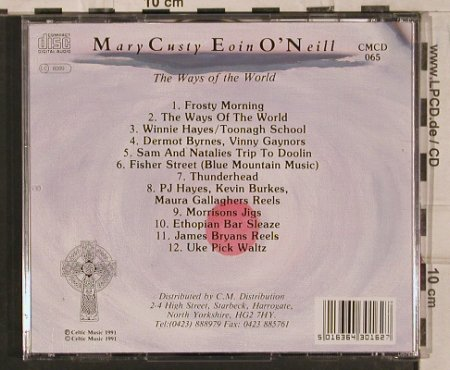 Custy,Mary  & Eoin O'Neil: The Ways of the World, Celtic Music(CMCD 065), UK, 1991 - CD - 84062 - 7,50 Euro