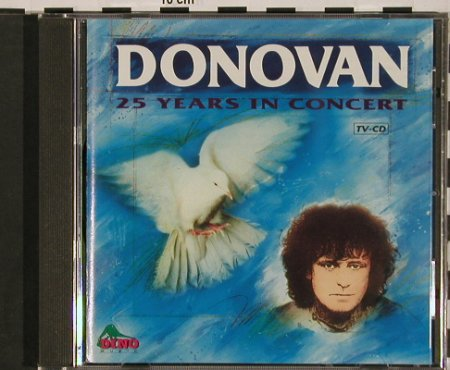 Donovan: 25 Years in Concert, Dino(DNcd 1253), ,  - CD - 84067 - 5,00 Euro
