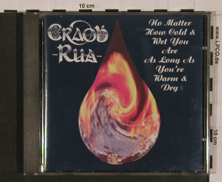 Craobh Rua: No Matter How Cold and Wet You..., Craobh Rua/Lochshore(CDLDL 12237), IRE, 1995 - CD - 84256 - 10,00 Euro