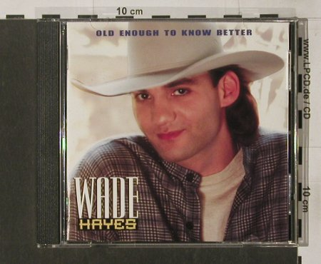 Hayes,Wade: Old Enough To Know Better, DKC(), A, 1994 - CD - 83861 - 7,50 Euro
