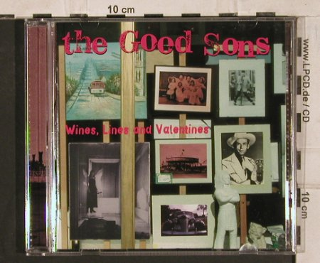 Good Sons: Wines,Lines And Valentines, Glitterhouse(GRCD 427), D,  - CD - 83874 - 7,50 Euro