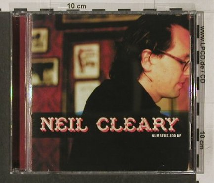Neil Cleary: Numbers Add Up, Spit & Polish(), , 2003 - CD - 83876 - 7,50 Euro