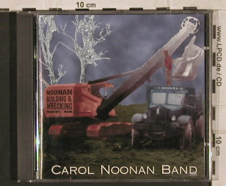 Noonan Band,Carol: Noonan Building and Wrecking, Rounder(PH 1196), NL, 1997 - CD - 83881 - 6,00 Euro