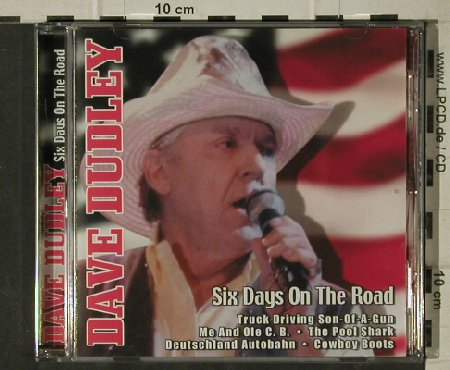 Dudley,Dave: Six Days on the Road, 16Tr., LaserLight(32 404), D, 2004 - CD - 83890 - 5,00 Euro