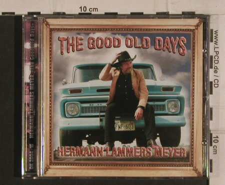 Lammers Meyer,Hermann: The Good Old Days, Desert Kid Record(DK 2004-16), ,  - CD - 83893 - 7,50 Euro