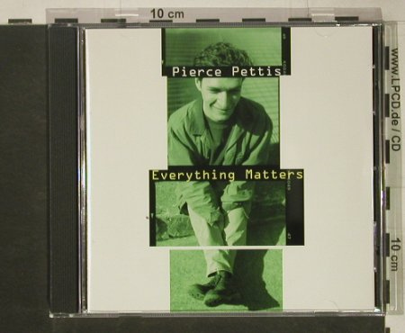 Pettis,Pierce: Everything Matters, Compass(7 4252 2), US, co, 1998 - CD - 83899 - 10,00 Euro