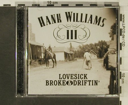 Williams,Hank III: Lovesick, Broke & Driftin', Curb(), D, 2002 - CD - 95369 - 10,00 Euro