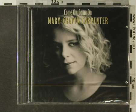 Carpenter,Mary-Chapin: Come On Come On, FS-New, Columbia(471898 2), D, 1992 - CD - 95757 - 7,50 Euro