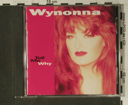 Judd,Wynonna: Tell Me Why, Curb(), D, 93 - CD - 98544 - 7,50 Euro