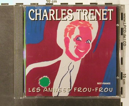 Trenet,Charles: Les Annees Frou-Frou,Best France, Belle Musica(BFD 1013), F, 1985 - CD - 51816 - 5,00 Euro