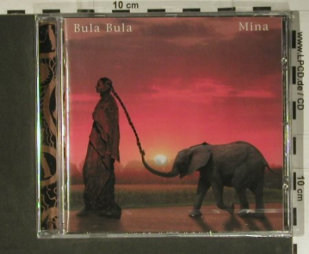 Mina: Bula Bula, FS-New, Sony(519181 2), , 2005 - CD - 98809 - 15,00 Euro