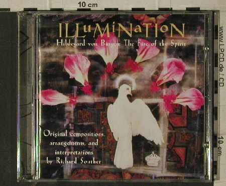 Illumination-Hildegard v.Bingen: The Fire of the Spirit,R.Souther, Sony(), , 1997 - CD - 81640 - 7,50 Euro