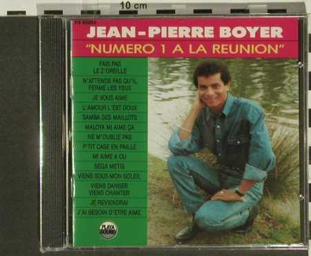 Boyer,Jean-Pierre: Numero 1 A La Reunion, Playa Sound(PS 65055), F, FS-New, 1990 - CD - 94327 - 10,00 Euro
