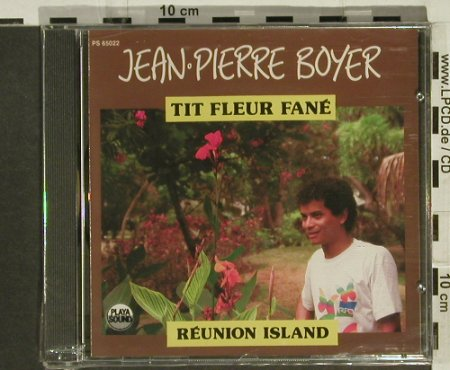 Boyer,Jean-Pierre: Tit Fleur Fane, FS-New, Playa Sound(), F, 1988 - CD - 94343 - 10,00 Euro