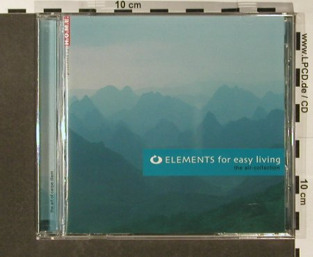 V.A.Elements For Easy Living: The Air Collection, 12 Tr., Warner Music(), EU, 2004 - CD - 96517 - 5,00 Euro