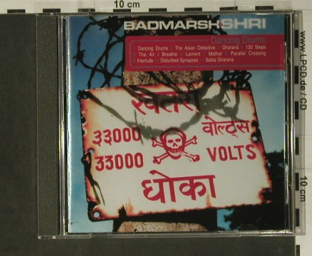 Badmarsh & Shri: Dancing Drums, Outcaste(), EU, 1998 - CD - 98539 - 10,00 Euro