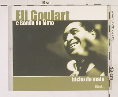 Goulart,Eli & Banda do Mato: Bicho Do Mato,Digi, Unique(053), UK, 01 - CD - 51468 - 10,00 Euro