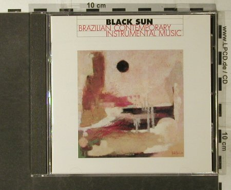 Black Sun-Brazilian Contemporary: Instrumental Music,13 Tr.,V.A., Black Sun Music(15012-2), D, 1991 - CD - 52163 - 7,50 Euro