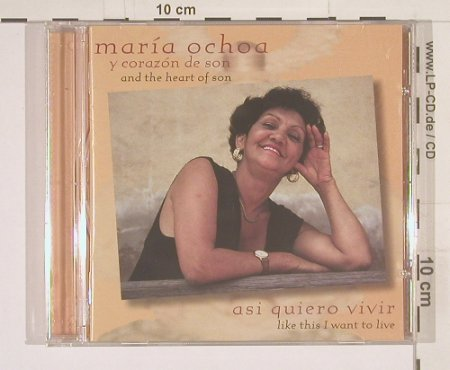 Ochoa,Maria y Corazon de son: Asi Quiero Vivir, BlueJackel(), US, 00 - CD - 57419 - 7,50 Euro
