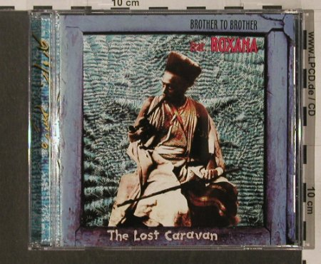 Brother to Brother f.Roxana: The Lost Caravan, Laika(), , 1998 - CD - 61207 - 10,00 Euro