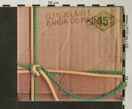 Goularte,Eli & Banda Do Mato: 45° , Digi, Unique(075), , 2003 - CD - 66386 - 7,50 Euro