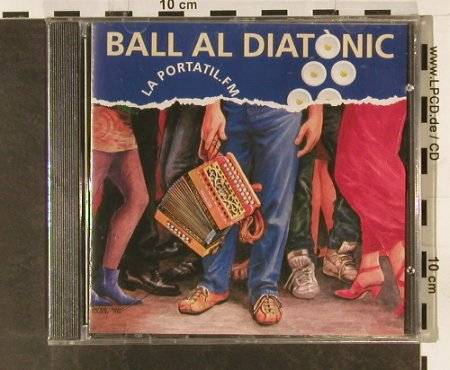 La Portatil FM: Ball Al Diatonic, FS-New, Tralla(), E, 1994 - CD - 93305 - 10,00 Euro