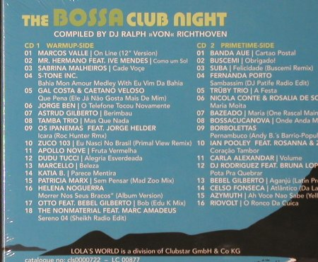 V.A.The Bossa Club Night: Compiled By DJ Ralph, FS-New, Lola's World(), ,  - 2CD - 93554 - 12,50 Euro