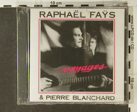 Fays,Raphael: Voyages,+PierreBlanchard, FS-New, Ricordu(CDR 0289), F, 89 - CD - 94912 - 10,00 Euro