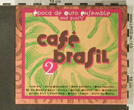 Epocq De Ouro Ensemble & Guests: Cafe Brasil 2, Warner(), D, 2002 - CD - 95466 - 7,50 Euro