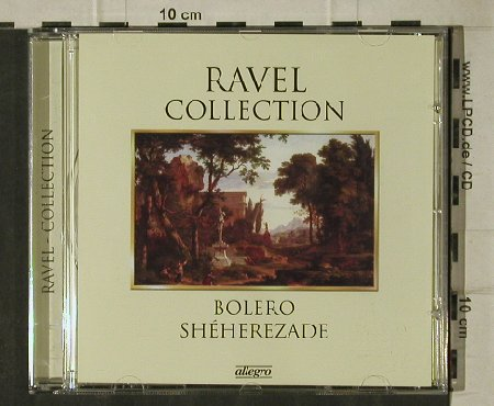 Ravel,Maurice: Colletion, Bolero/Sheherezade, allegro(2086), EU, 2011 - CD - 81559 - 5,00 Euro