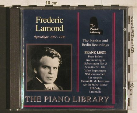 Lamond,Frederic: 1927-1936-Liszt-London,Berlin Rec., Piano Library(PL 277), I, 1998 - CD - 81712 - 5,00 Euro